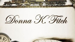 INTERVIEW WITH AUTHOR, DONNA K. FITCH