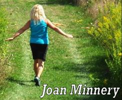 "INTERVIEW WITH JOAN MINNERY, AUTHOR OF ""WALKING MY WAY BACK TO ME"""