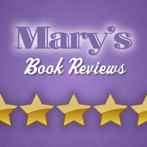Mary's Book Reviews - 5 Stars